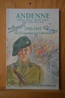 Andenne 1940 1945 De L'occupation à La Libération.J. Vandenbroucke - Livres