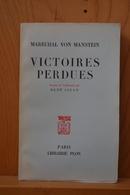 Marechal Von Manstein. Victoires Perdues; Editions Plon - Livres