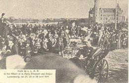 """1914  Luxembourg  """" Visite De L.L.M.M.   Le Roi Albert Et La Reine Elisabeth Des Belges """" - Koninklijke Familie"""