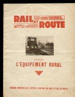 RAIL Et ROUTE - Organe Mensuel De L'Office Central Du Rail Et De La Route - 1934 - N° 1, 4e Année - Railway & Tramway