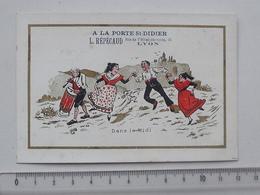 CHROMO A LA PORTE St-DIDIER: Dans Le Midi - Danse Costume Folklorique Sud Tambour - REPECAUD à LYON - Other