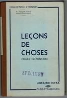 """Non Daté """"LECONS DE CHOSES Cours élémentaire"""" Collection Lyonnet Librairie ISTRA. Gravures N&Bl Et Couleurs. - 6-12 Ans"""