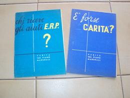 FINE SECONDA GUERRA 2 OPUSCOLI AIUTI ERP ALL'ITALIA PIANO MARSHALL - Vecchi Documenti