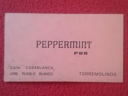 ANTIGUA TARJETA DE VISITA VISIT CARD PUBLICIDAD PUBLICITARIA O SIMILAR PEPPERMINT PUB TORREMOLINOS COSTA DEL SOL SPAIN - Tarjetas De Visita