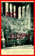 75 - PARIS - EXPOSITION COLONIALE 1925 - LES ARTS DÉCORATIFS - INTÉRIEUR DE L' EGLISE DU VILLAGE FRANÇAIS - - Expositions