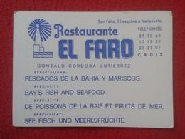 ANTIGUA TARJETA DE VISITA VISIT CARD PUBLICIDAD PUBLICITARIA O SIMILAR RESTAURANTE EL FARO CADIZ SPAIN ESPAÑA FISH VER - Tarjetas De Visita