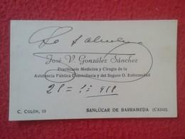 ANTIGUA TARJETA DE VISITA VISIT CARD PUBLICIDAD PUBLICITARIA O SIMIL AÑOS 1950 APROX. PRACTICANTE SANLUCAR DE BARRAMEDA - Tarjetas De Visita