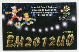 QSL CARD  - AK 322371 Special Event Callsign - Euro 2012 Ukraine - Kiev - QSL Cards