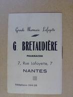 44  NANTES    GRANDE  PHARMACIE   LAFAYETTE  G  BRETAUDIERE   7 RUE  LAFAYETTE   NANTES - Calendriers