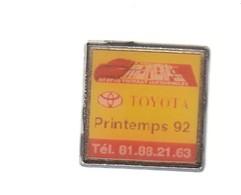 Pin's  - TOYOTA - PRINTEMPS 92 - Toyota