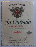 Etiqueta Vino La Cruzada. Años '80. Santa Cruz De Mudela. Bodegas Visan. D.O. Valdepeñas. Ciudad Real Castilla La Mancha - Vino Tinto
