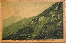 Valle D'Aosta - Cogne Miniere Di Colonna - Sfondo Monte Bianco Viaggiata - Altre Città
