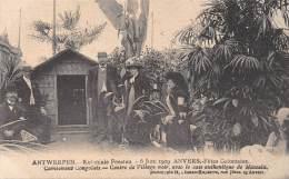 ANTWERPEN - Koloniale Feesten, 6 Juni 1909 - Campement Congolais - Centre De Village Noir - Antwerpen