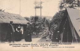 ANTWERPEN - Koloniale Feesten, 6 Juni 1909 - Campement Congolais - Chimbêque, Entrepôt De Marchandises - Antwerpen