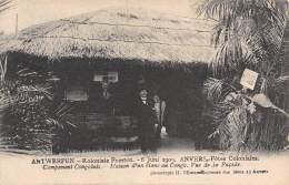 ANTWERPEN - Koloniale Feesten, 6 Juni 1909 - Campement Congolais - Maison D'un Blanc Au Congo - Antwerpen