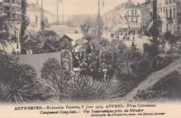 ANTWERPEN - Koloniale Feesten, 6 Juni 1909 - Campement Congolais - Vue Panoramique Prise Du Mirador - Antwerpen