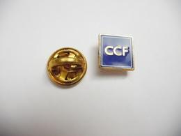Beau Pin's , Banque , CCF , Crédit Commercial De France - Banche