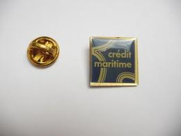 Beau Pin's , Banque , Crédit Maritime - Banche