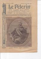 Revue LE PELERIN 1909 12 Septembre Général TREMEAU, Impôts Nouveaux, Chez Les Peaux-Rouges, Melilla Maroc ... - 1900 - 1949