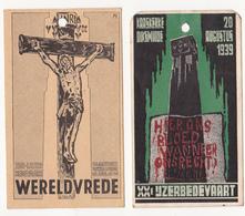 Herkenningsteeken Der Bedevaarders. (Ijzerbedevaart 1939 En 1940,litho 9/5 Cm - Tickets D'entrée