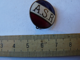 Insigne Décoration Broche Ancienne  Tricolore A S R - Army & War