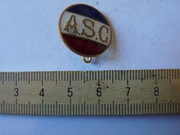 Insigne Décoration Broche Ancienne  Tricolore A S C - Army & War