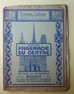Protège-Cahier Grande Pharmacie Du Centre En Face La Cathédrale De ROUEN - Protège-cahiers