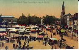 70 Tarbes Place Marcadieu Un Jour De Marché - Tarbes