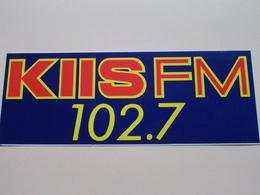 KIIS FM 102.7 ( Zie Foto Voor Details ) 21,5 X 8 Cm. - Zelfklever Sticker Autocollant U.S.A. - VS ( CA - Los Angeles ) ! - Publicité