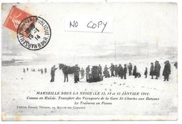 """D13. CPA . MARSEILLE Sous La Neige - Janv 1914 . """"Comme En Russie"""" .Transport De Voyageurs En Traineau ( En Panne!) - Estación, Belle De Mai, Plombières"""