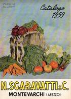 Catalogo 1959 Sgaravatti N. Montevarchi - Jardinage