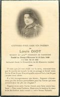 SOLDAT Louis DIOT - 28° BATAILLON DE CHASSEURS ALPINS & 424° RGT. De PIONNIERS TUE LE 14 JUIN 1940 - CARTE IN MEMORIAM - War 1939-45