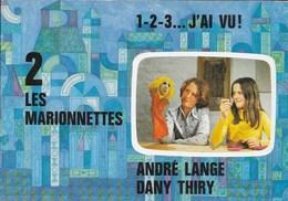 Les Marionnettes. André Lange, Dany Thiry. 1 2 3  J'ai Vu ! RTB - Livres, BD, Revues