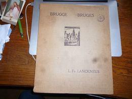 Léon Lanckneus 24 Lithographies Bruges Brugge Exemplaire Numéro 580 - Lithographies