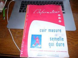 CB3 L'informateur Bulletin Professionnel De La Chaussure Cordonnier N°11/1958 - Publicité