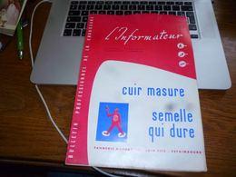 CB3 L'informateur Bulletin Professionnel De La Chaussure Cordonnier N°13/1958 - Publicité