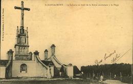 N°701 RRR GG SAINT JEAN DE MONTS LE CALVAIRE AU BORD DE LA ROUTE CONDUISANT A LA PLAGE - Saint Jean De Monts