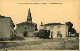 N°719 RRR GG SAINT CYR EN TALMONDAIS  PLACE DE L EGLISE - Autres Communes