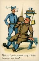 Fantaisie Militaire Soldat Humour Blague Illustrateur Non Signé Tant Qu'il Y A Du Pinard - Sonstige