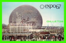 EXPOSITIONS - EXPO67, MONTRÉAL -  LE PAVILLON DES ETATS-UNIS - No EX237 - - Expositions
