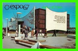 EXPOSITIONS - EXPO67, MONTRÉAL - JUDAISME UNIVERSEL, JUDAISME ETERNEL - No EX249  - - Expositions