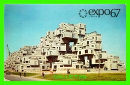 EXPOSITIONS - EXPO67, MONTRÉAL - L'HABITAT 67 -  No EX268  - - Expositions
