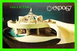 EXPOSITIONS - EXPO67, MONTRÉAL - LE PAVILLON DE LA POLYMER -  No EX133  - AUTOGRAPHE DU COMÉDIEN GILLES PELLETIER - - Expositions