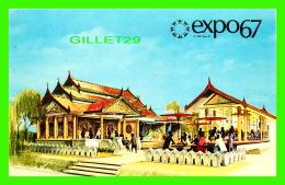 EXPOSITIONS - EXPO67, MONTRÉAL - LE PAVILLON DE LA BIRMANIE -  No EX132  - ANIMÉE - - Expositions