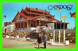 EXPOSITIONS - EXPO67, MONTRÉAL - LE PAVILLON DE LA BIRMANIE -  No EX211  - ANIMÉE - - Expositions