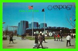 EXPOSITIONS - EXPO67, MONTRÉAL - LE PAVILLON DE L'ETAT DE NEW YORK -  No EX261 -  ANIMÉE - CIRCULÉE EN 1967 - - Expositions