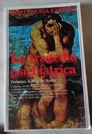 LA TRAGEDIA PSICHIATRICA DI M. L. ZARDINI - SUGARCO 1986 PREFAZIONE DI L. DE MARCHI - Libri, Riviste, Fumetti