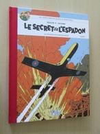 BD2009 / ALBUM DOS TOILE BLAKE ET MORTIMER LE SECRET DE L'ESPADON  / édition Spéciale Le Monde De 2007  , état Neuf - Blake Et Mortimer