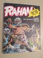 BD2006 Edition Originale De 1974 RAHAN - CHERET - 1e SERIE , N°15 , Coté 15 Euros Au Dernier BDM  ,  TRES BON ETAT , Voi - Rahan