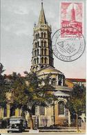 772 - CATHÉDRALE SAINT-SERNIN DE TOULOUSE - Journée Du Timbre TOULOUSE Au 15-03-47 - 1940-49